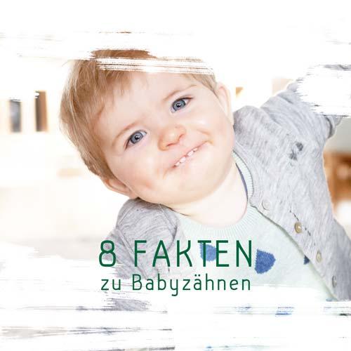 Babyzähne - 8 Fakten