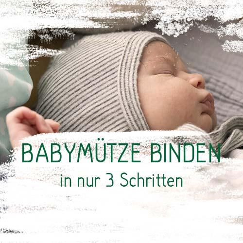 Babymütze binden in 3 Schritten