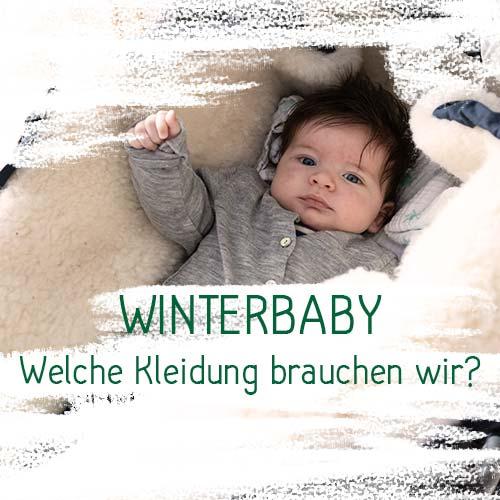 Winterbaby: Welche Kleidung brauchen wir?